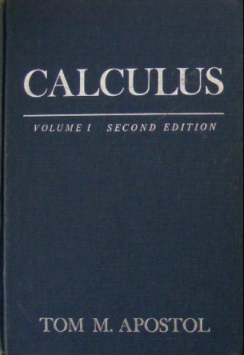 Calculus, Vol. 1: One-Variable Calculus, with an Introduction to Linear Algebra [Hardcover] Tom M. Apostol (Author)